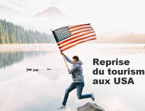 A quand la reprise du tourisme aux USA ?